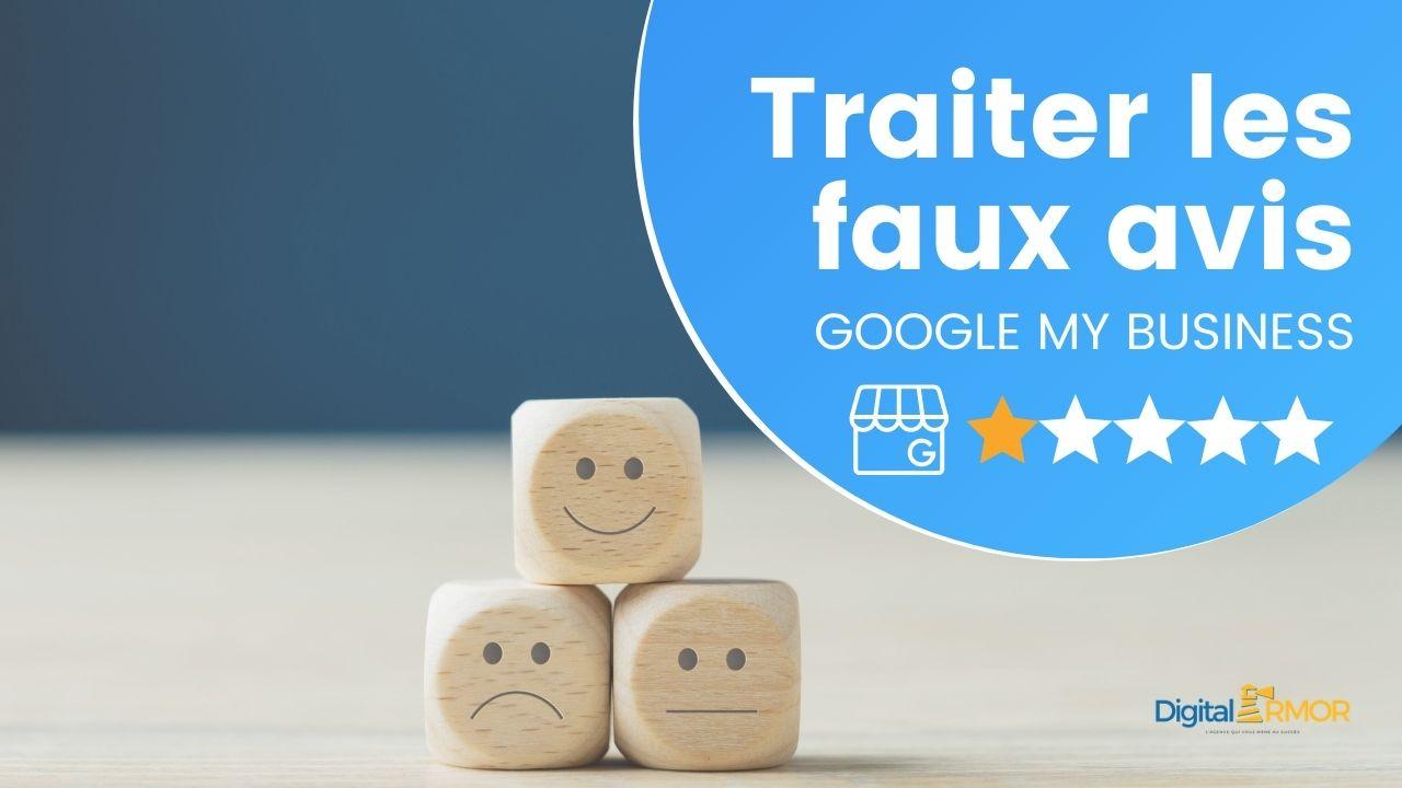 Comment traiter les faux avis Google pour votre entreprise ?