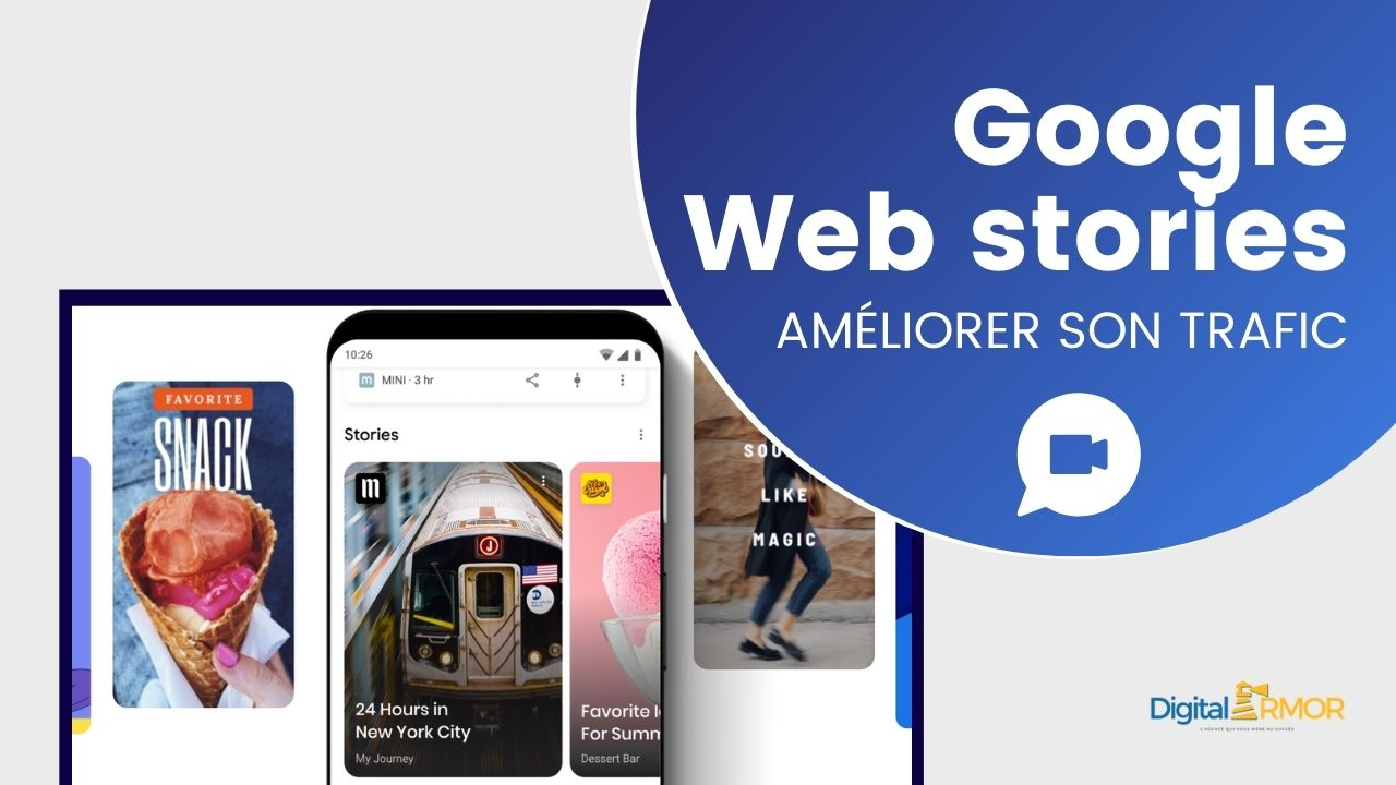 You are currently viewing Comment améliorer son trafic grâce aux Web Stories de Google?