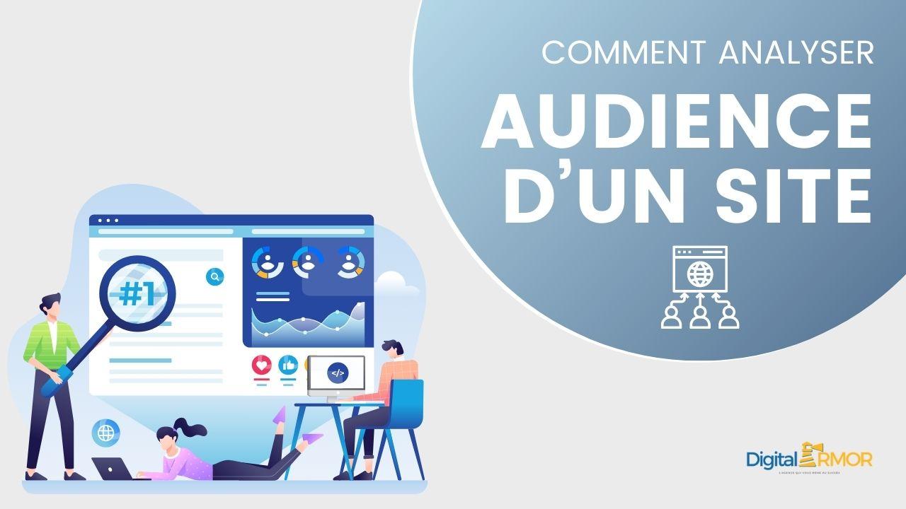 Read more about the article Comment élaborer une analyse de l'audience d'un site Internet ?